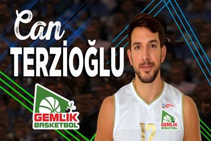 CAN TERZİOĞLU GEMLİK BASKETBOL'DA